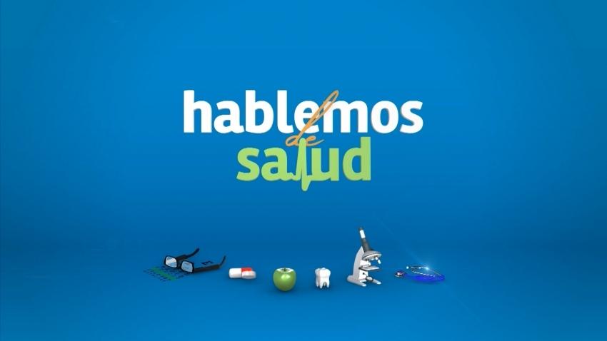 HABLEMOS DE SALUD 04-07-2019