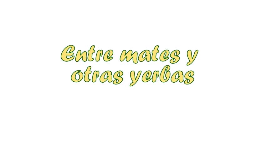 ENTRE MATES Y OTRAS YERBAS 15-06-2019
