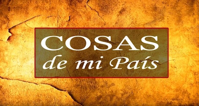 COSAS DE MI PAÍS 04-06-2019